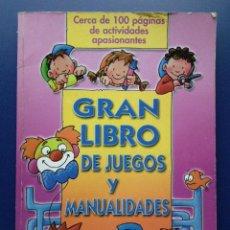 Libros de segunda mano: GRAN LIBRO DE JUEGOS Y MANUALIDADES - TODOLIBRO. Lote 23530271