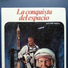 Libros de segunda mano: LA CONQUISTA DEL ESPACIO - ANTONIO RIBERA - NUEVO AURIGA - AFHA. Lote 23532626