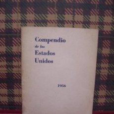 Libros de segunda mano: COMPENDIO DE LOS ESTADOS UNIDOS - 1956 - ILUSTRADO. Lote 23741479