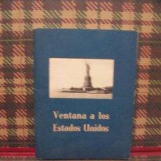 Libros de segunda mano: VENTANA A LOS ESTADOS UNIDOS - 1959 - ILUSTRADO. Lote 23741500