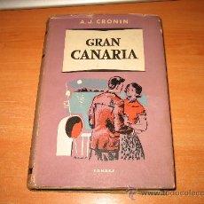 Libros de segunda mano: GRAN CANARIA POR A.J.CRONIN EDIT.EDHASA BARCELONA 1956. Lote 23758816