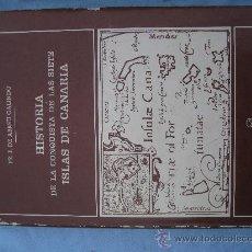 Libros de segunda mano: HISTORIA DE LA CONQUISTA DE LAS SIETES ISLAS DE CANARIA . ABREU GALINDO CANARIAS. Lote 26759162