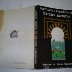 Libros de segunda mano: NOSTALGIA Y PRESENCIA DE MEDINA AZAHARA CARLOS CLEMENTSON (SELEC.) 1980 RM48752. Lote 24035644