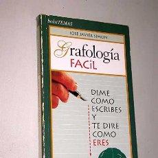 Libros de segunda mano: GRAFOLOGÍA FÁCIL. JOSÉ JAVIER SIMÓN. BOLSITEMAS, 62. TEMAS DE HOY. MADRID, 1996.. Lote 23943752
