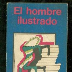 Libros de segunda mano: EL HOMBRE ILUSTRADO. RAY BRADBURY. MINOTAURO. 1974.. Lote 55888168