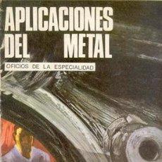 Libros de segunda mano: APLICACIONES DEL METAL. Lote 27639979