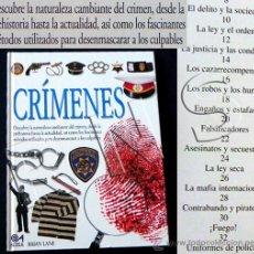 Libros de segunda mano: CRÍMENES - ASESINATOS CRIMEN POLICÍA ROBOS MAFIA - HISTORIA FORENSES ESTAFAS - MUY ILUSTRADO LIBRO. Lote 32587821