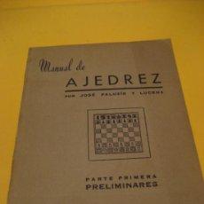 Libros de segunda mano: MANUAL DE AJEDREZ. JOSE PALUZÍE Y LUCENA. 1958. PARTE PRIMERA Y PRELIMINARES.. Lote 25386024