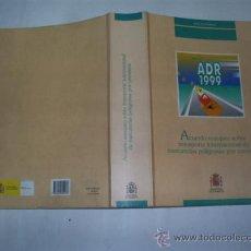 Libros de segunda mano: ACUERDO EUROPEO SOBRE TRANSPORTE INTERNACIONAL DE MERCANCÍAS PELIGROSAS POR CARRETERA RM48966. Lote 24452252