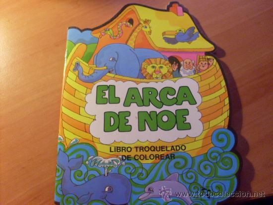 El Arca De Noe Libro Troquelado Para Colorear Inf1