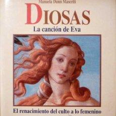 Libros de segunda mano: DIOSAS. LA CANCIÓN DE EVA. Lote 27233427