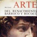 Libros de segunda mano: ARTE. DEL RENACIMIENTO, BARROCO Y ROCOCÓ. Lote 26974259
