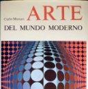 Libros de segunda mano: ARTE DEL MUNDO MODERNO. Lote 26974260