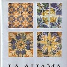 Libros de segunda mano: LA ALJAMA DE MOROS DE HUESCA. ÁNCHEL CONTE CAZCARRO. Lote 24254109