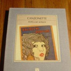 Libros de segunda mano: LIBRO CANCIONES POPULARES /CANZONETTE / POPULAR SONGS ITINERARI D'IMMAGINI. Lote 27497113