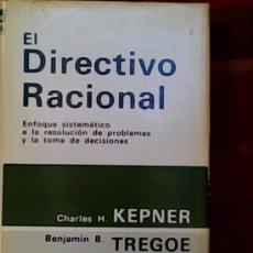 Libros de segunda mano: LIBRO EL DIRECTIVO RACIONAL EDICIÓN ESPAÑOLA. Lote 26555519