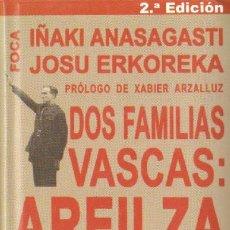 Libros de segunda mano: DOS FAMILIAS VASCAS: AREILZA - AZNAR. H-439. Lote 24469034