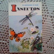 Libros de segunda mano: LIBRO INSECTOS 15X10CNT APROX. - EDI.DAIMON1969 -164 PAG. CON ILUSTRACIONES A COLOR(). Lote 27252807