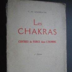 Libros de segunda mano: LES CHAKRAS. LEADBEATER, C.W. 1957. Lote 24572247