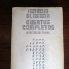 Libros de segunda mano: CUENTOS COMPLETOS L, IGNACIO ALDECOA. Lote 27625004
