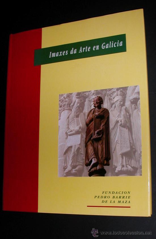 IMAXES DA ARTE EN GALICIA.FUNDACION PEDRO BARRIE DE LA MAZA.1991. CATALOGACION MUSEO PONTEVEDRA (Libros de Segunda Mano - Bellas artes, ocio y coleccionismo - Otros)