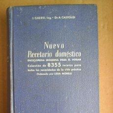 Libros de segunda mano: NUEVO RECETARIO DOMESTICO , DR. A CASTOLDI , EDITORIAL GUSTAVO GILI , AÑOS 40-50. Lote 27449251