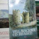Libros de segunda mano: VILLAVICIOSA, AYER Y HOY - VILLAVICIOSA EN IMAGEN - VILLAVICIOSA, Y LOS REYES, PRINCIPES DE ASTURIAS. Lote 26699383