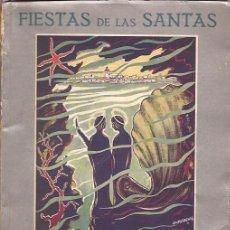 Libros de segunda mano: FIESTAS DE LAS SANTAS. MATARÓ. PROGRAMA GENERAL. 1955. Lote 27472061