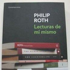 Libros de segunda mano: LECTURAS DE MÍ MISMO - PHILIP ROTH - DEBOLSILLO - 2010. Lote 24692371