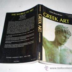 Libros de segunda mano: GREEK ART JOHN BOARDMAN ARTE GRIEGA EN INGLÉS RM49585. Lote 24913986