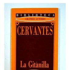Libros de segunda mano: LA GITANILLA POR CERVANTES.BIBLIOTECA GRANDES AUTORES DIARI DE TARRAGONA. Lote 24881123