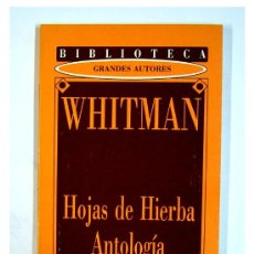 Libros de segunda mano: HOJAS DE HIERBA ANTOLOGIA POR WHITMAN. BIBLIOTECA GRANDES AUTORES DIARI DE TARRAGONA. Lote 24881172