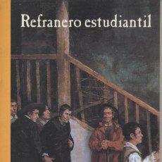 Libros de segunda mano: REFRANERO ESTUDIANTIL .322 REFRANES .J.A SANCHEZ PASO. SALAMANCA 2002 .. Lote 26771577