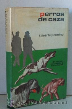 PERROS DE CAZA (Libros de Segunda Mano - Ciencias, Manuales y Oficios - Otros)