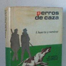 Libros de segunda mano: PERROS DE CAZA. Lote 27410435