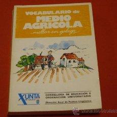 Libros de segunda mano: VOCABULARIO DO MEDIO AGRICOLA- MELLOR EN GALEGO. Lote 26436673