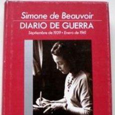 Libros de segunda mano: DIARIO DE GUERRA (SEPTIEMBRE 1939 - ENERO 1941) - SIMONE DE BEAUVOIR - EDHASA 1990. Lote 25173289
