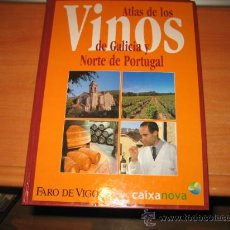 Libros de segunda mano: ATLAS DE LOS VINOS DE GALICIA Y NORTE DE PORTUGAL FARO DE VIGO 2002. Lote 26470075