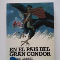 Libros de segunda mano: EN EL PAIS DEL GRAN CONDOR - NADINE GARREL - ALTEA JUNIOR - Nº 24 - AVENTURAS / CLASICOS. Lote 25122136