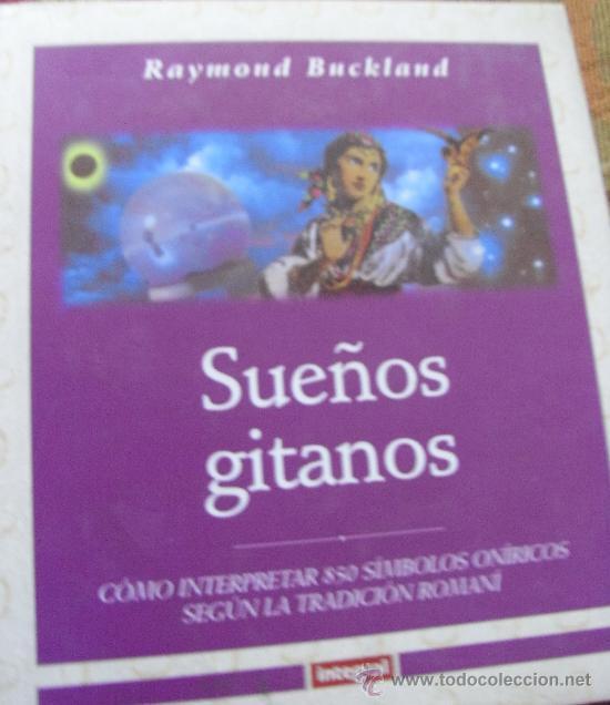 SUEÑOS GITANOS – RAYMOND BUCKLAND - INTEGRAL 2001 (Libros de Segunda Mano - Parapsicología y Esoterismo - Otros)