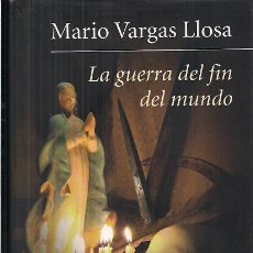 Libros de segunda mano: MARIO VARGAS LLOSA / LA GUERRA DEL FIN DEL MUNDO. CÍRCULO DE LECTORES.* PREMIO NOBELLITERATURA 2010. Lote 26575394