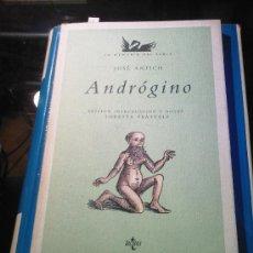 Libros de segunda mano: ANDROGINO - JOSE ANTICH - 1989 TECNOS. Lote 25185254