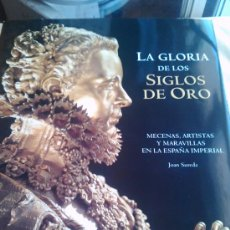 Libros de segunda mano: LA GLORIA DE LOS SIGLOS DE ORO. Lote 26654827