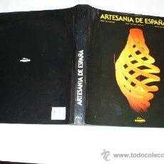 Libros de segunda mano: ARTESANÍA DE ESPAÑA LUNWERG EDITORES, 1985 RM49984. Lote 25280330