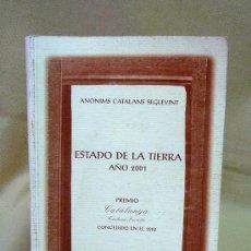 Libros de segunda mano: LIBRO, ESTADO DE LA TIERRA AÑO 2001, PREMIO CATALUNYA, BIBLIOTECA DIVULGARE. Lote 25378870