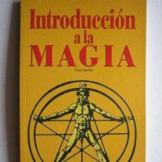 Libros de segunda mano: INTRODUCCION A LA MAGIA - FRANZ BARDON - BIBLIOTECA AÑO CERO. Lote 27244332