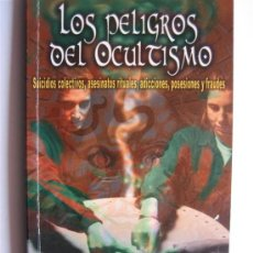 Libros de segunda mano: LOS PELIGROS DEL OCULTISMO - MANUEL CARBALLAL - BIBLIOTECA AÑO CERO. Lote 27244335