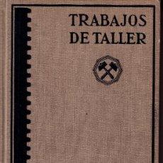Libros de segunda mano: TRABAJOS DE TALLER - MOLDEADO Y PREPARACION DE TIERRAS - EDITORIAL LABOR - FR. NAUMANN - 1944. Lote 27076902