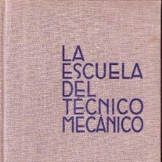 Libros de segunda mano: LA ESCUELA DEL TECNICO MECANICO - EDITORIAL LABOR S.A. TOMO IV ATLAS DE CONSTRUCCION. Lote 28210228