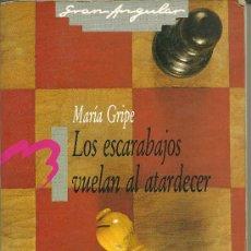 Libros de segunda mano: LIBRO: LOS ESCARABAJOS VUELAN AL ATARDECER. MARÍE GRIPE.. Lote 195057827